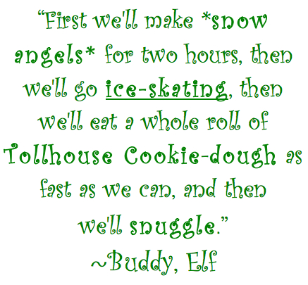 Quotable Sunday: Words of Wisdom From Buddy the Elf Healthy Chicks